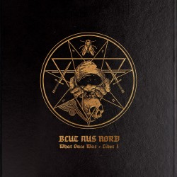 Blut Aus Nord - What Once Was... Liber I