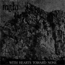 Mgła - With Hearts Toward None