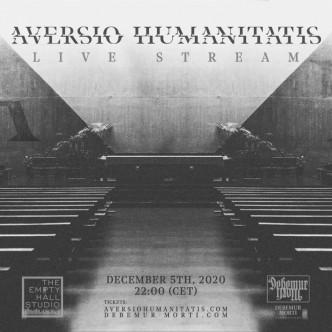 Aversio Humanitatis - Live Stream