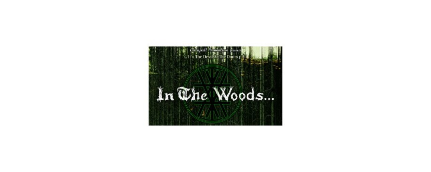 IN THE WOODS… - European Mini-Tour