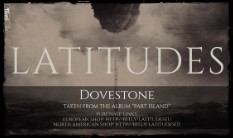 "LATITUDES - new single ""Dovestone"" revealed"