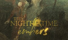 "THENIGHTTIMEPROJECT - ""Embers"" now streaming"