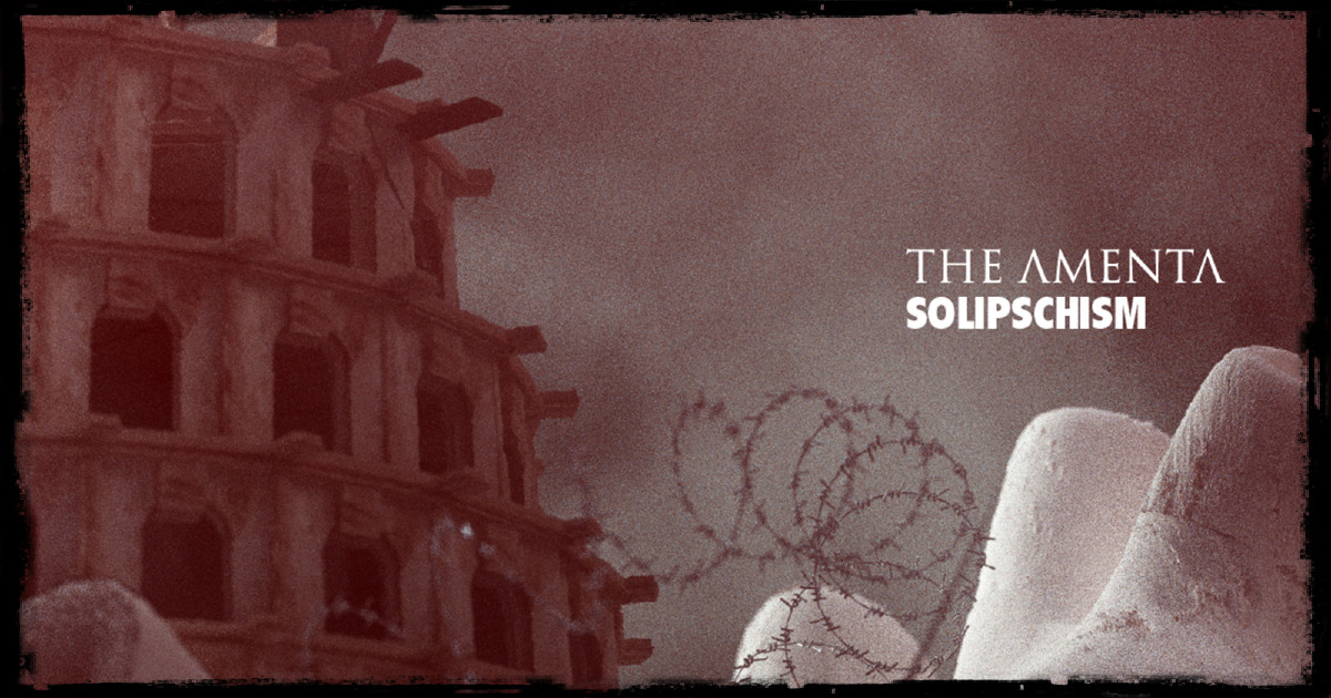 """THE AMENTA – New EP """"Solipschism"""""""