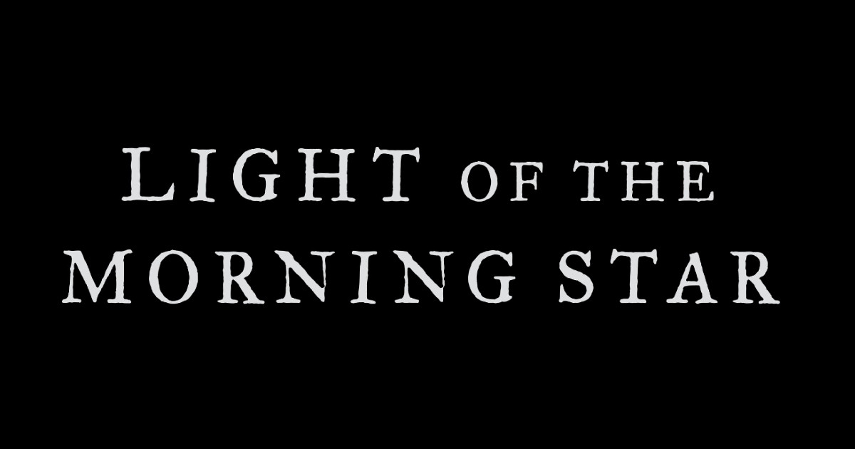 LIGHT OF THE MORNING STAR present second track