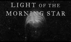 LIGHT OF THE MORNING STAR - Album Stream